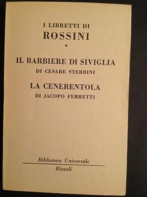 I LIBRETTI DI ROSSINI (I) IL BARBIERE: CESARE STERBINI, JACOPO