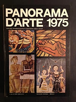 PANORAMA D'ARTE 1975 ANNUARIO BIO-BIBLIOGRAFICO E QUOTAZIONI: ELIO MARCIANO'