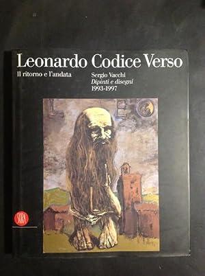 LEONARDO CODICE VERSO. IL RITORNO E L'ANDATA: ROMANO NANNI
