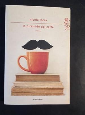 LA PIRAMIDE DEL CAFFE': NICOLA LECCA