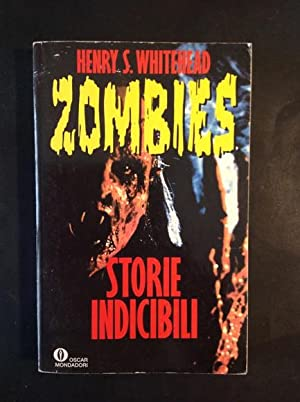ZOMBIES STORIE INDICIBILI: HENRY S. WHITEHEAD