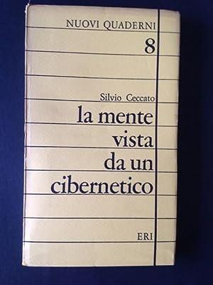 LA MENTE VISTA DA UN CIBERNETICO: SILVIO CECCATO