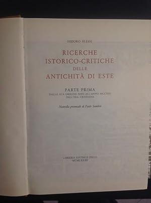 RICERCHE ISTORICO-CRITICHE DELLE ANTICHITA' DI ESTE PARTE: ISIDORO ALESSI