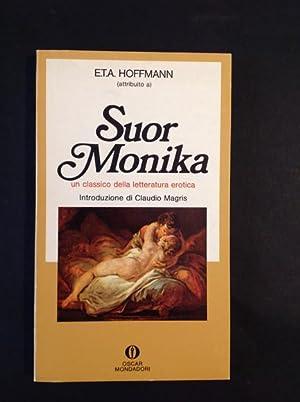 SUOR MONIKA UN CLASSICO DELLA LETTERATURA EROTICA: E.T.A. HOFFMANN