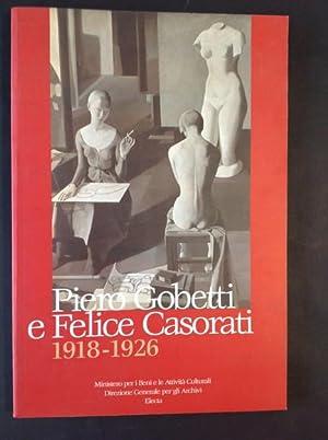 PIERO GOBETTI E FELICE CASORATI 1918- 1926: ROSANNA MAGGIO SERRA