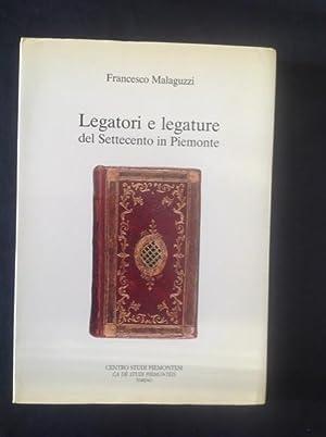 LEGATORI E LEGATURE DEL SETTECENTO IN PIEMONTE: FRANCESCO MALAGUZZI