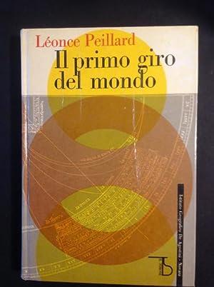 IL PRIMO GIRO DEL MONDO: LEONCE PEILLARD