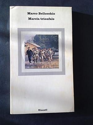 MARCIA TRIONFALE: MARCO BELLOCCHIO