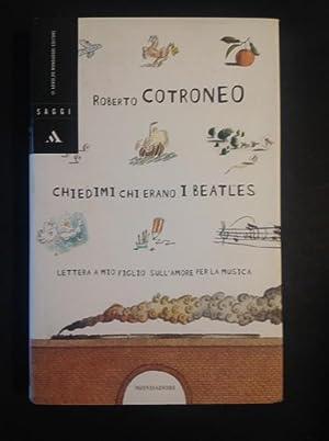 CHIEDIMI CHI ERANO I BEATLES LETTERA A: ROBERTO COTRONEO