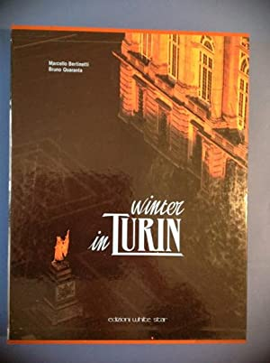 WINTER IN TURIN: MARCELLO BERTINETTI, BRUNO QUARANTA