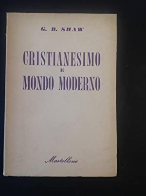 CRISTIANESIMO E MONDO MODERNO: G. B. SHAW