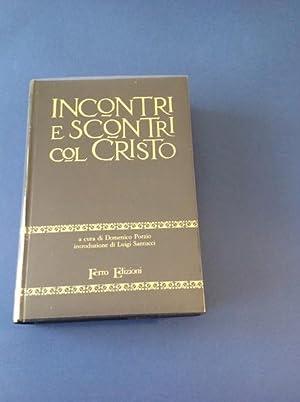 INCONTRI E SCONTRI COL CRISTO: DOMENICO PORZIO
