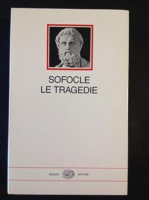 LE TRAGEDIE: SOFOCLE