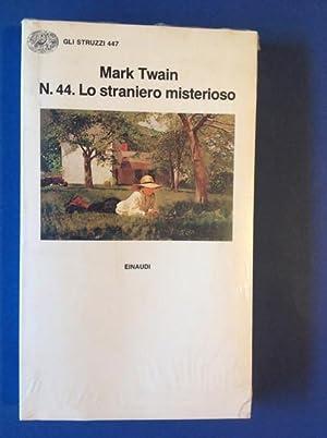 N. 44. LO STRANIERO MISTERIOSO: MARK TWAIN