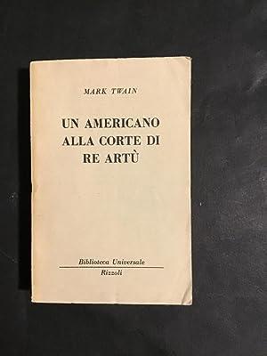 UN AMERICANO ALLA CORTE DI RE ARTU': MARK TWAIN