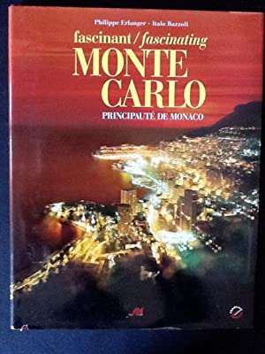 FASCINANT / FASCINATING MONTE CARLO PRINCIPAUTE' DE: PHILIPPE ERLANGER, ITALO