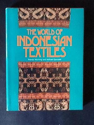 THE WORLD OF INDONESIAN TEXTILES: WANDA WARNING, AND