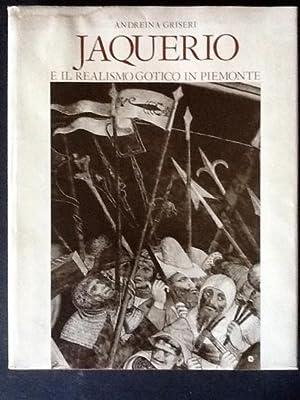 JAQUERIO E IL REALISMO GOTICO IN PIEMONTE: ANDREINA GRISERI