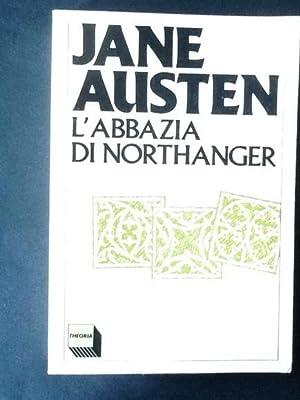 L'ABBAZIA DI NORTHANGER: JANE AUSTEN