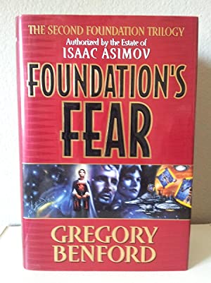 Foundation's Fear (Second Foundation Trilogy): Benford, Gregory; Asimov,