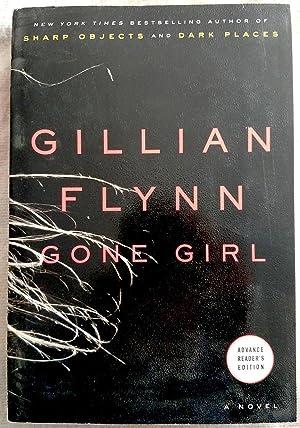 Gone Girl (Advance Reader's Edition): Flynn, Gillian