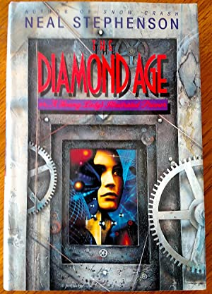 The Diamond Age, or, A Young Lady's Illustrated Primer