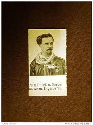 Garibaldino dei 1000 Garibaldi Perla Luigi Bergamo