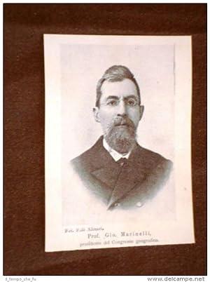 Il Professore Giovanni Marinelli nel 1898 Presidente