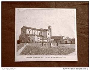 Incisione del 1891 Ferrara, Chiesa della Certosa