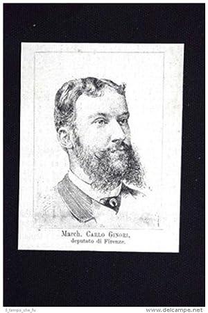 Nuovi Deputati 1882: March. Carlo Ginori, deputato