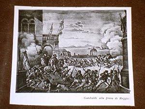 Garibaldi in Calabria Il Condottiero alla presa