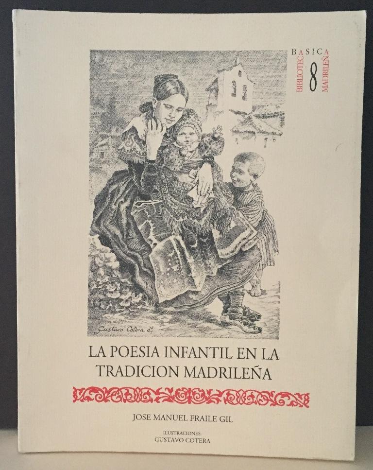 La poesía infantil en la tradición madrileña - FRAILE GIL, José Manuel