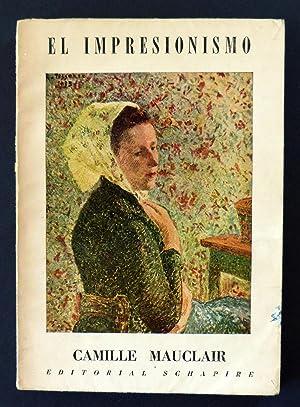 El Impresionismo. Su historia, su estética, sus maestros.: Camille Mauclair