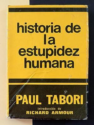 Historia de la estupidez humana: Paul Tabori