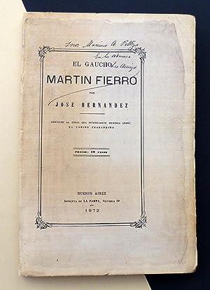 El Gaucho Martín Fierro. Facsímil: José Hernández