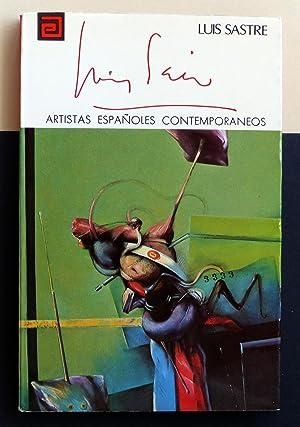 Artistas españoles contemporáneos. LUIS SAEZ: Luis Sastre