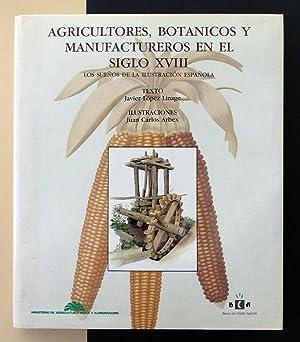 Agricultores, botánicos y manufactureros en el siglo: Javier López Linage