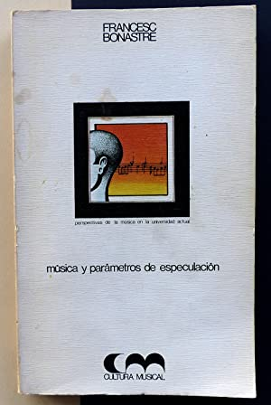 Música y parámetros de especulación: Francesc Bonastre