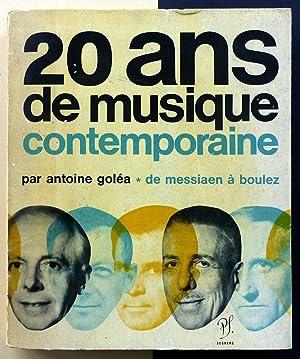 20 ans de musique contemporaine. Tomo I.: Antoine Goleá