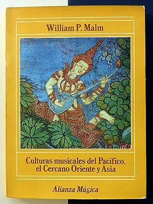 Culturas musicales del Pacífico, al Cercano Oriente y Asia: William P. Malm