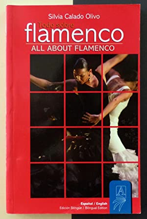 Todo sobre flamenco / All about flamenco