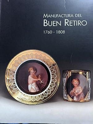 Manufactura del Buen Retiro. 1760-1808.: VV. AA.
