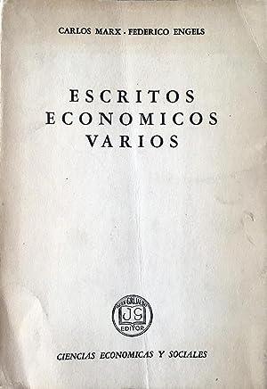 Escritos económicos varios.: Carlos Marx, Federico Engels