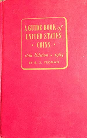 A guide book of United States Coins. 1963