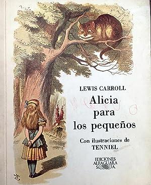 Alicia para los pequeños.: CARROLL, Lewis