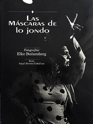 Las máscaras de lo jondo.: ÁLVAREZ CABALLERO, Ángel