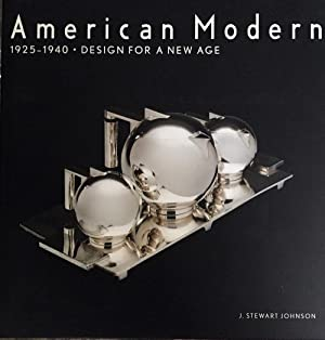 American Modern, 1925-1940. Desing for a New Age.