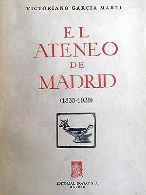 El Ateneo de Madrid (1835-1935).: GARCÍA MARTÍ, Victoriano