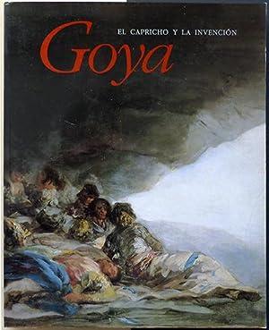 Goya el capricho y la invención. Cuadros: WILSON-BAREAU, Juliet -