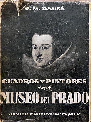 Cuadros y pintores en el Museo del: Bausá, J. María